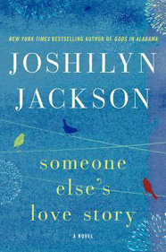 someone-elses-love-story-joshilyn-jackson