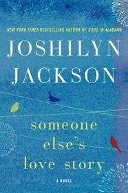 someone-elses-love-story-joshilyn-jackson