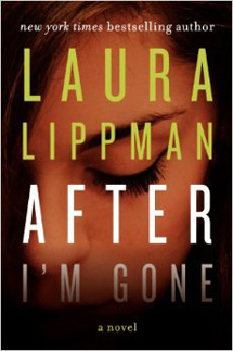 After I'm Gone by Laura Lippman Book Review / hello, rigby!
