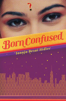 Born Confused by Tanuja Desai Hidier Book Review / hellorigby!