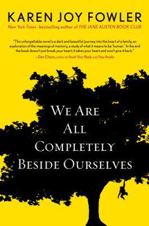 We Are All Completely Beside Ourselves by Karen Joy Fowler book review / hello, rigby!