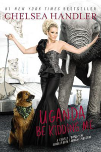 Uganda Be Kidding Me by Chelsea Handler / what i read may 2014 / hellorigby!