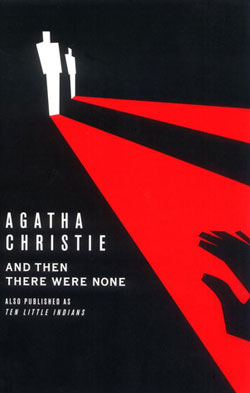 And Then There Were None by Agatha Christie / hellorigby!