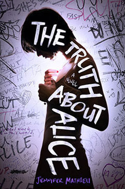 The Truth About Alice by Jennifer Mathieu / hellorigby!