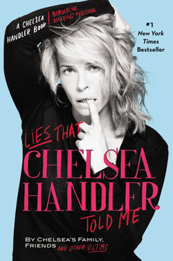 Lies that Chelsea Handler Told Me / Summer Reading / hellorigby!