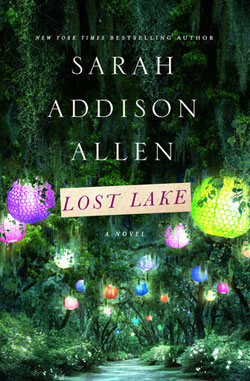 Lost Lake by Sarah Addison Allen / Summer Reading / hellorigby!