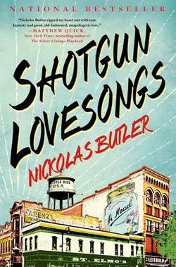 Shotgun Lovesongs by Nickolas Butler / Summer Reading / hellorigby!