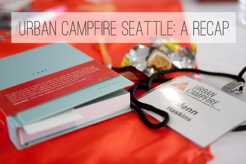 Urban Campfire Seattle 2014 Recap / hellorigby!