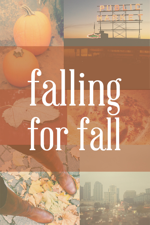 Falling for Fall / Fall Obsessions & Confessions / hellorigby!