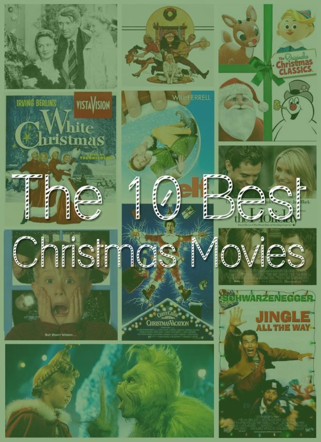 The 10 Best Christmas Movies / hellorigby!
