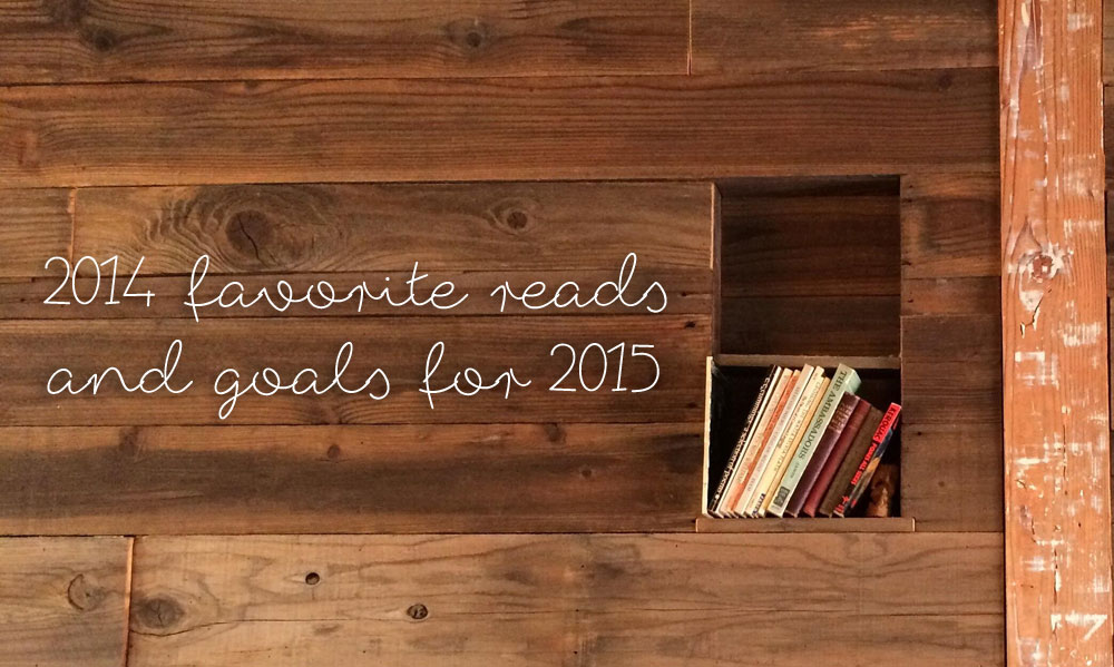 Best Books of 2014 and 2015 Reading Goals / hellorigby!