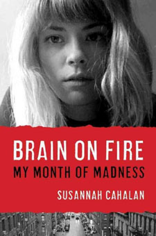 Brain on Fire by Susannah Cahalan Review / hellorigby!