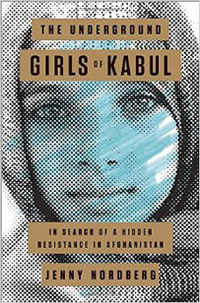 The Underground Girls of Kabul by Jenny Nordberg Review / hellorigby!