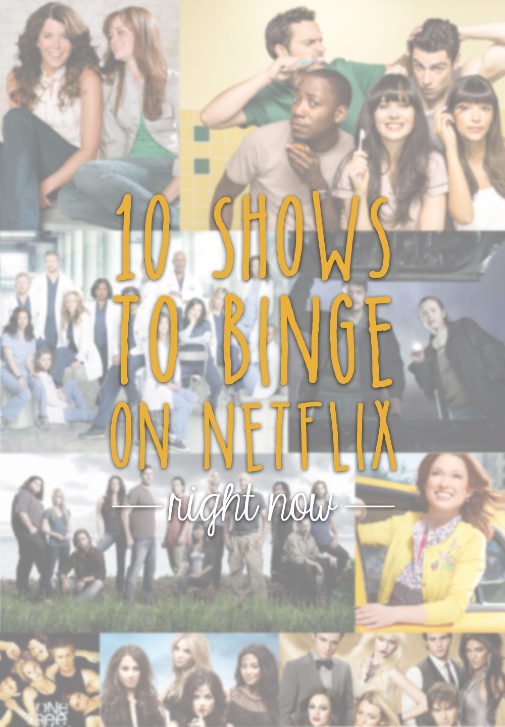 10 TV Shows to Binge Watch on Netflix Right Now / hellorigby seattle lifestyle and fashion blog