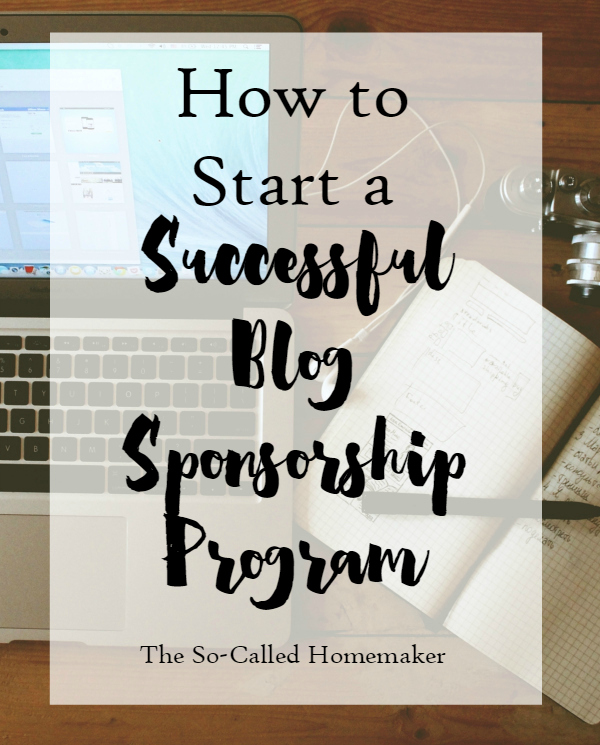 How to Start a Successful Blog Sponsorship Program / The So-Called Homemaker for hellorigby.com