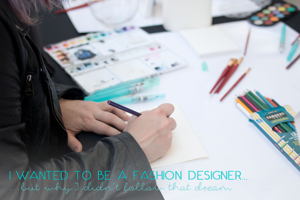 I Wanted to be a Fashion Designer (But Why I Didn't Follow That Dream) // hellorigby seattle fashion blog