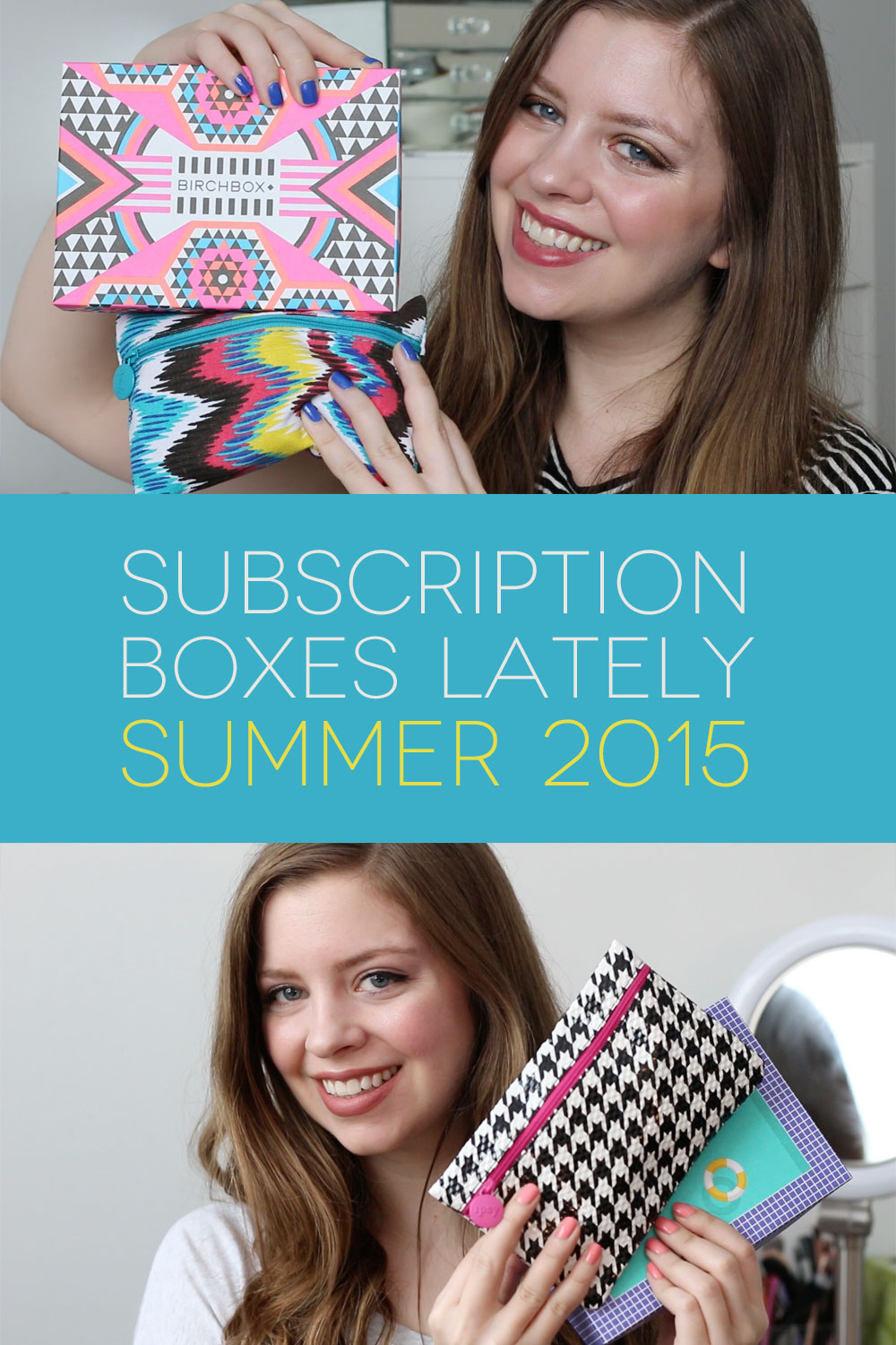 Subscription Boxes Lately Summer 2015: Ipsy, Birchbox, Julep Maven, The Zoe Report Box of Style, & Jouer Le Matchbox Unboxing & Review // hellorigby seattle beauty blog