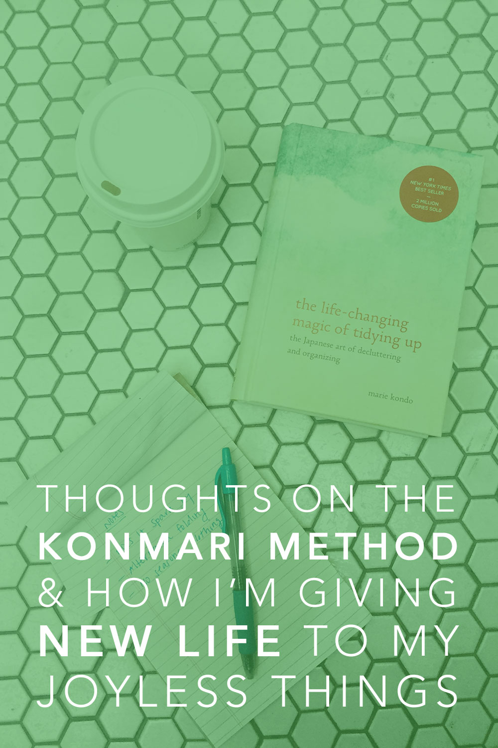 Thoughts on The KonMari Method & Giving New Life to Joyless Things // hellorigby seattle lifestyle blog
