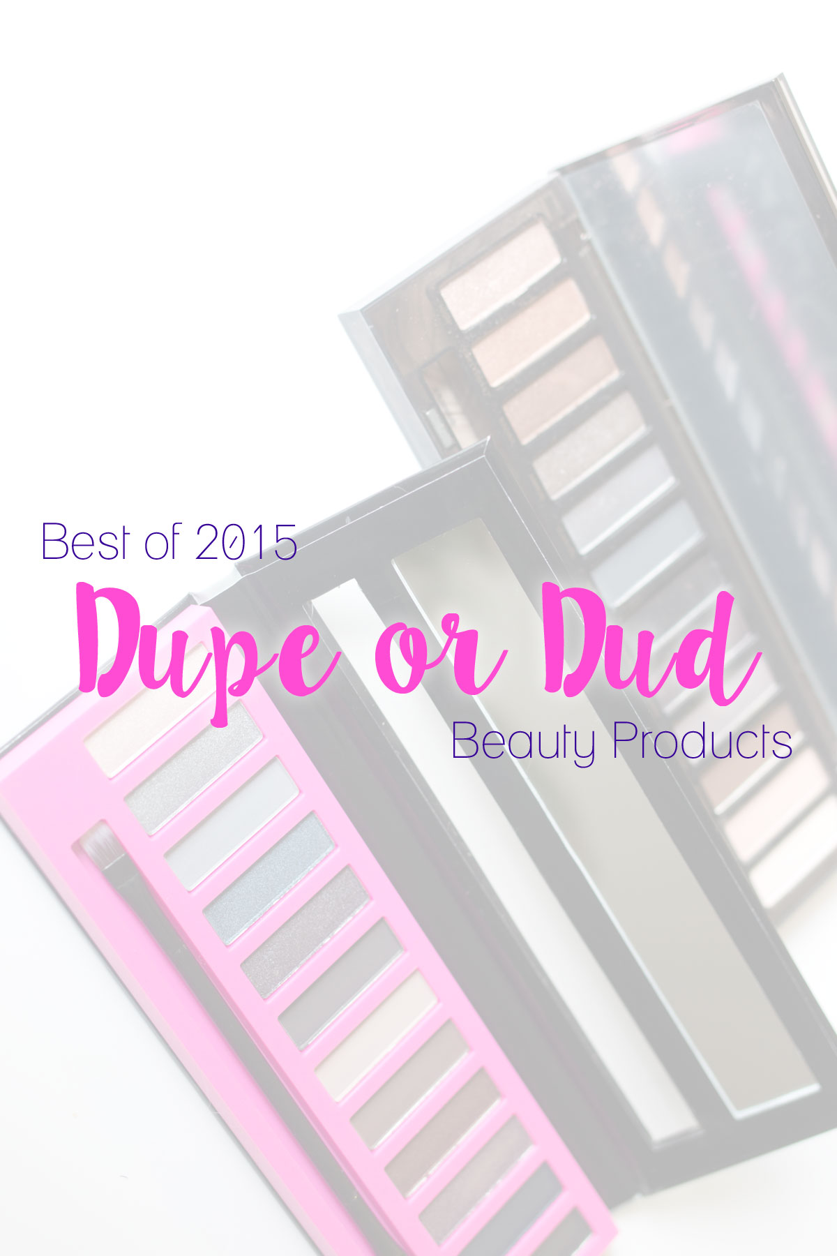 Beauty Dupes & Duds: Best of 2015 // Drugstore to High End // hellorigby.com seattle fashion & beauty blog