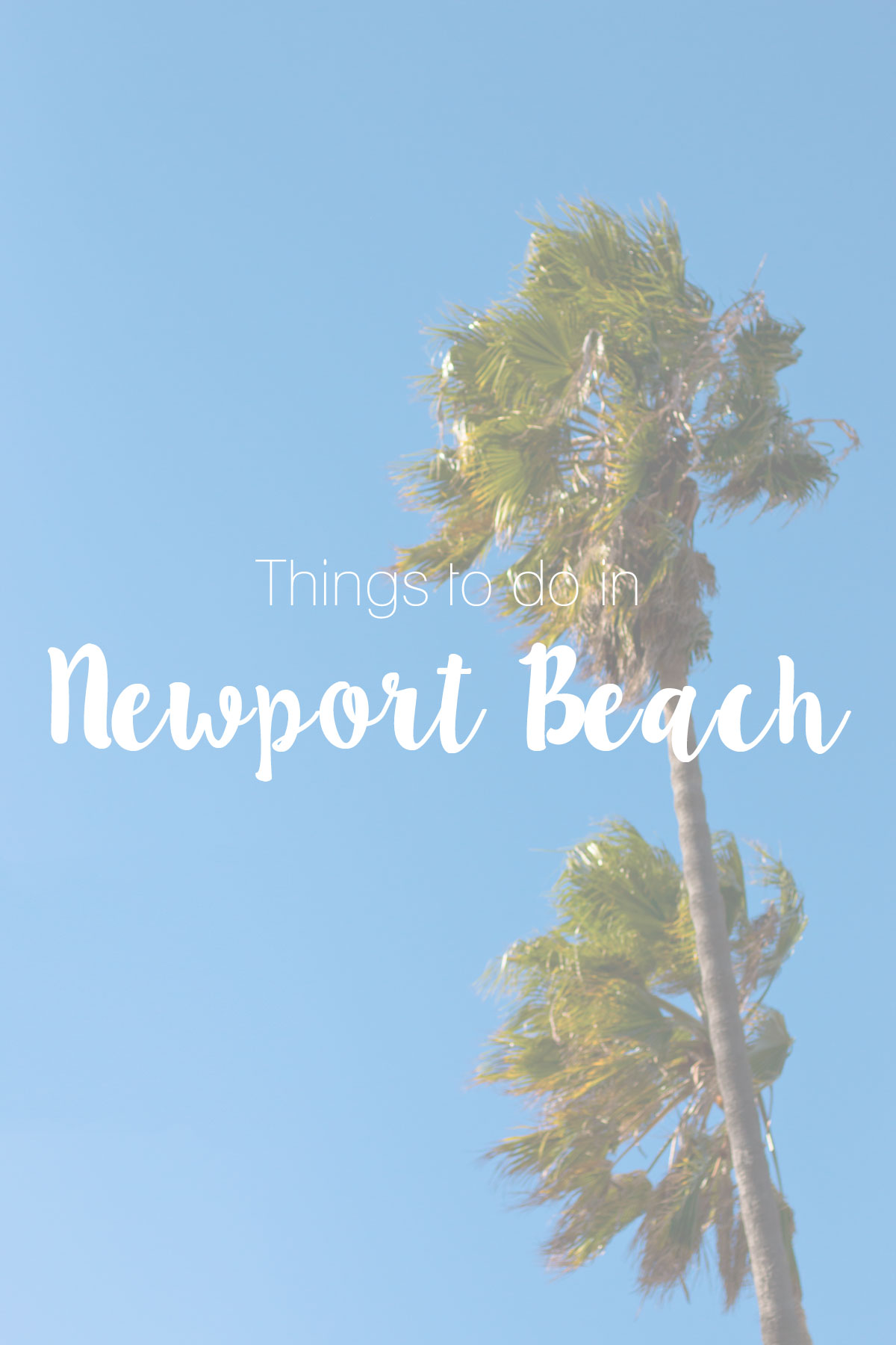 Things to Do in Newport Beach, California // Hello Rigby Seattle Fashion & Lifestyle Blog