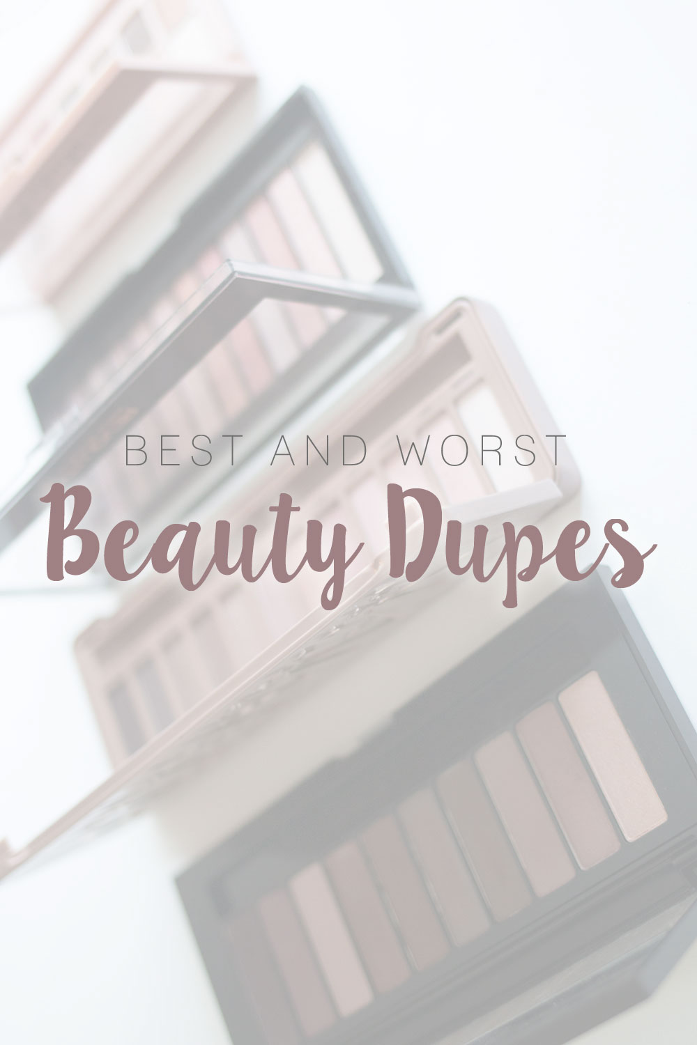 Best & Worst of Beauty Dupes/Duds // Hello Rigby Seattle Beauty & Style Blog